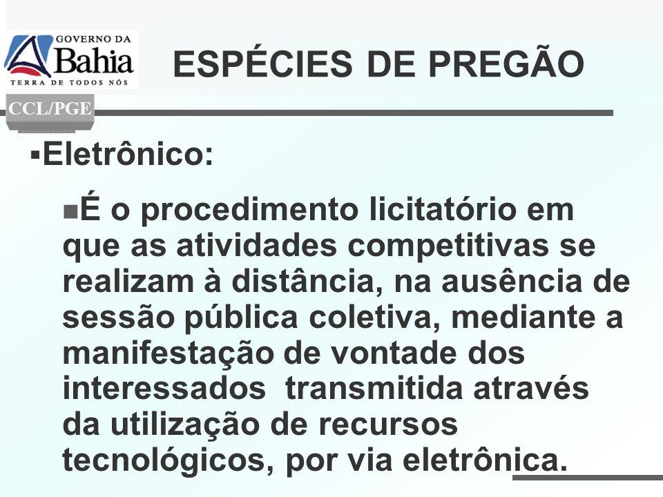 Eletrônico: É o procedimento licitatório em que as atividades competitivas se realizam à distância, na ausência de sessão pública coletiva, mediante a