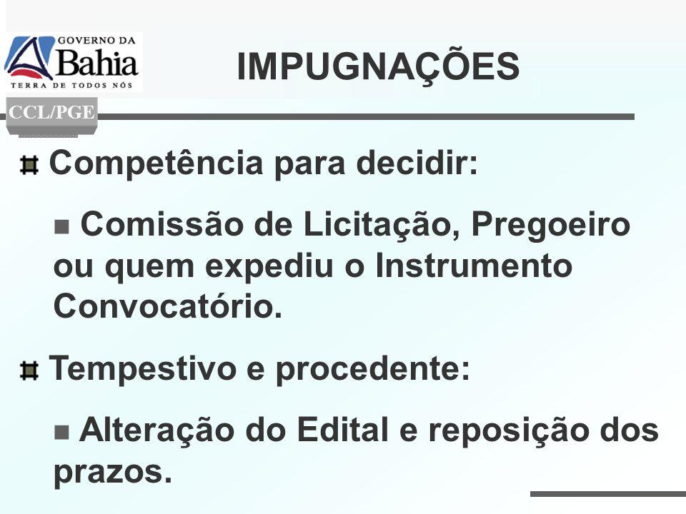 Competência para decidir: Comissão de Licitação, Pregoeiro ou quem expediu o Instrumento Convocatório. Tempestivo e procedente: Alteração do Edital e