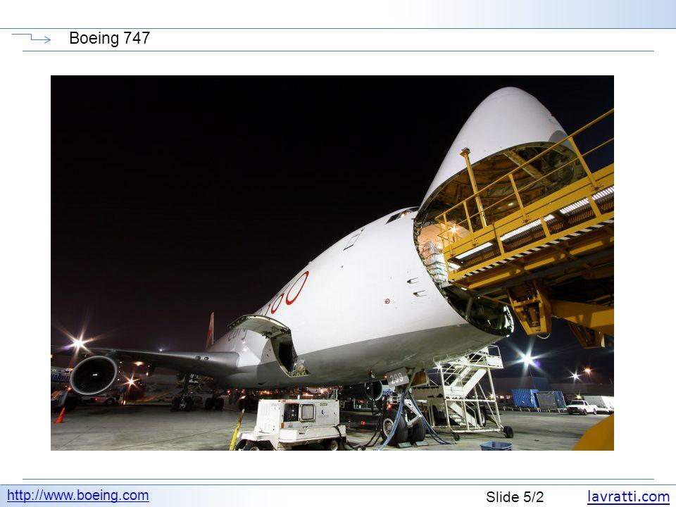 lavratti.com Slide 6/2 Boeing 747 http://www.boeing.com