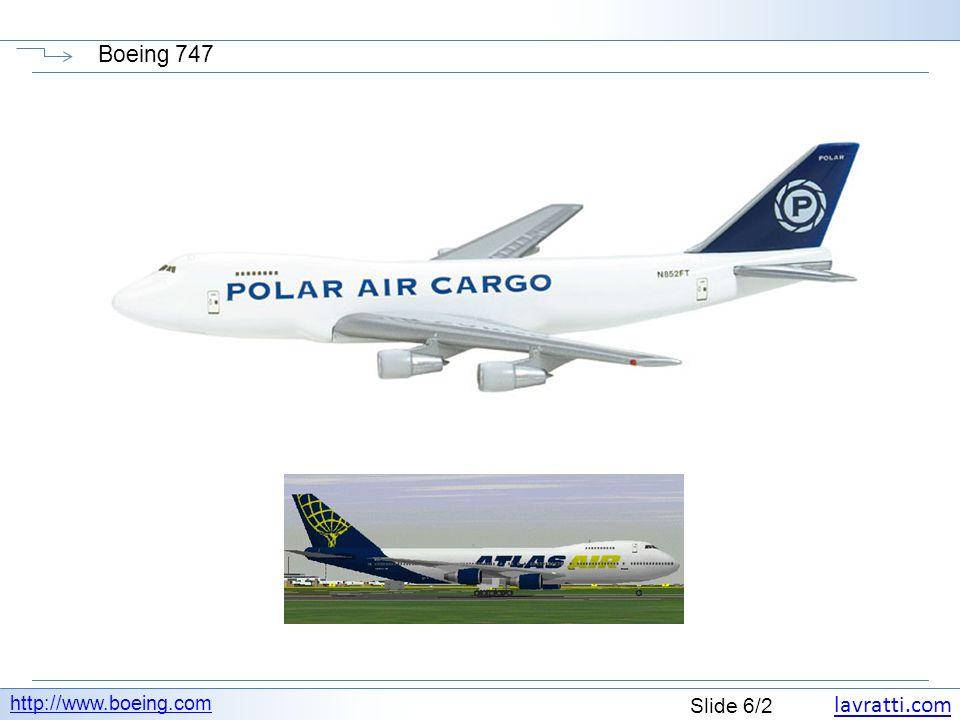 lavratti.com Slide 7/2 Boeing 747 http://www.boeing.com