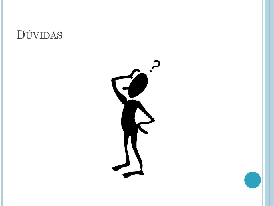 D ÚVIDAS