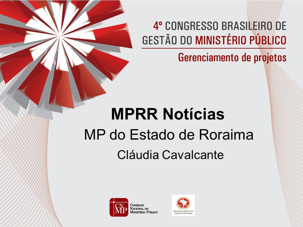 MPRR Notícias MP do Estado de Roraima Cláudia Cavalcante