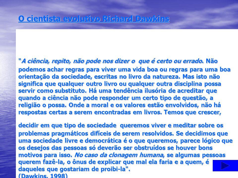 O cientista evolutivo Richard Dawkins