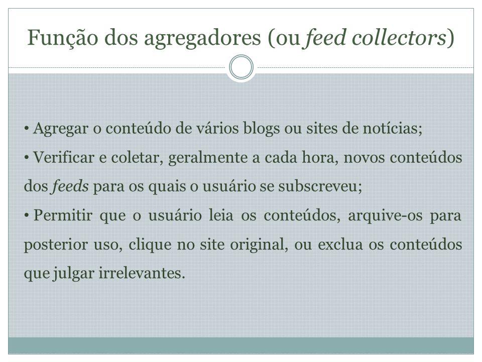 BLOGLINES: Uma sugestão do autor Segundo Richardson (2005), a principal vantagem deste agregador é o fato do usuário poder acessá-lo de qualquer lugar em que haja conexão de Internet.