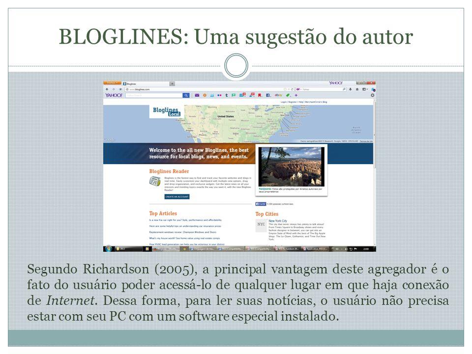 A criação de um leitor de feeds RSS O cadastramento do usuário é feito ao se clicar em Create an account na página principal do Bloglines.
