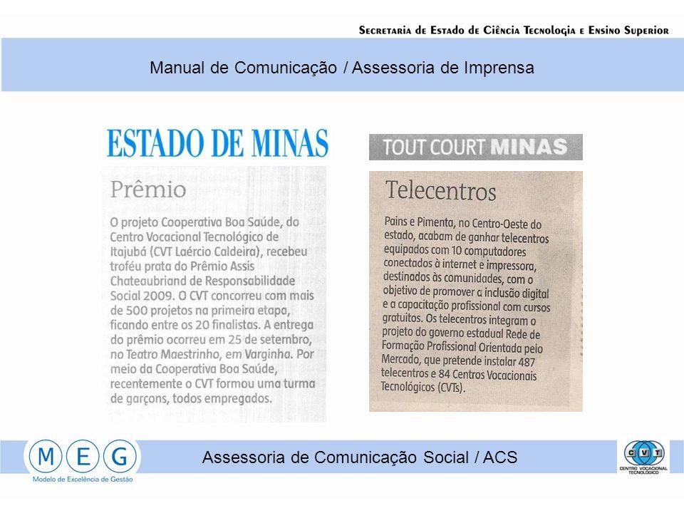 Manual de Comunicação / Assessoria de Imprensa Assessoria de Comunicação Social / ACS