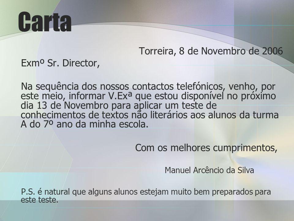 Carta Torreira, 8 de Novembro de 2006 Exmº Sr.
