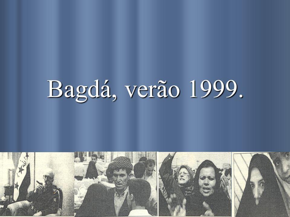 Bagdá, verão 1999.