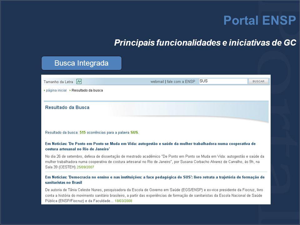 Busca Integrada Portal ENSP Principais funcionalidades e iniciativas de GC