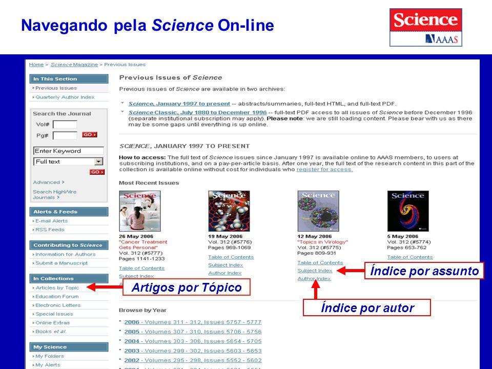 Índice por autor Navegando pela Science On-line Índice por assunto Artigos por Tópico