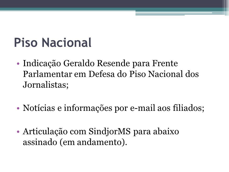 Piso Nacional Indicação Geraldo Resende para Frente Parlamentar em Defesa do Piso Nacional dos Jornalistas; Notícias e informações por e-mail aos fili