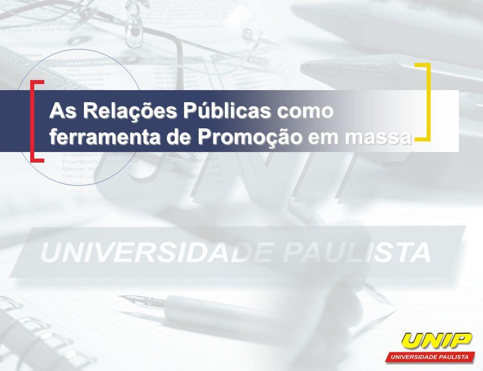 Introdução Anteriormente, chamada de publicidade, as Relações Públicas eram consideradas apenas como meios para promoção de empresas e/ou produtos através de mensagens gratuitas em mídias.
