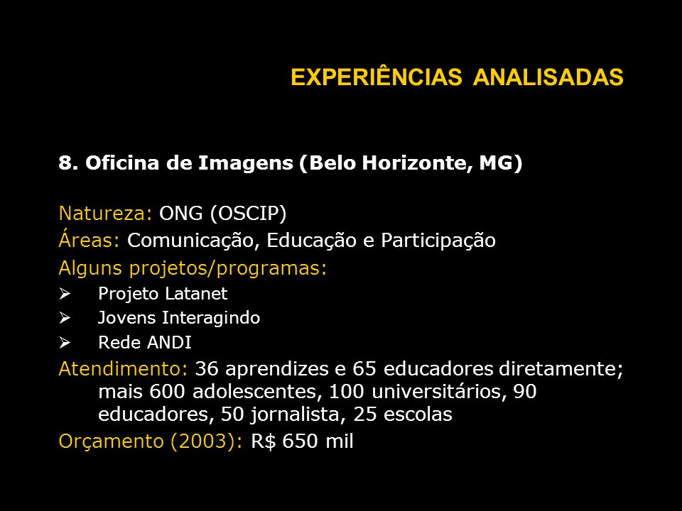 EXPERIÊNCIAS ANALISADAS 8.