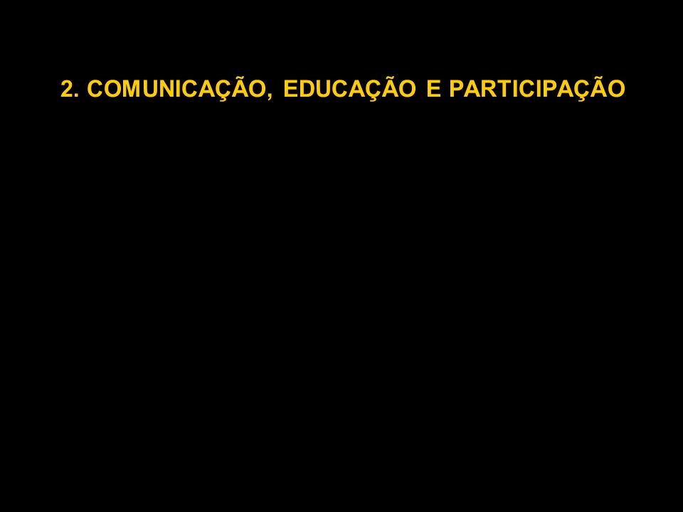 COMUNICAÇÃO, EDUCAÇÃO E PARTICIPAÇÃO Breve História Movimentos Sociais Igrejas (a Católica desde a década de 50) ABVP (Associação Brasileira de Vídeo Popular) FNDC (Fórum Nacional de Democratização da Comunicação) Rede ANDI (Agência de Notícias dos Direitos da Infância) Reducom - Instituto Ayrton Senna 4ª Cúpula Mundial de Mídia para Crianças e Adolescentes Simpósio Brasileiro de Educomunicação Seminário de Articulação da Rede de Experiências em Comunicação, Educação e Participação - CEP