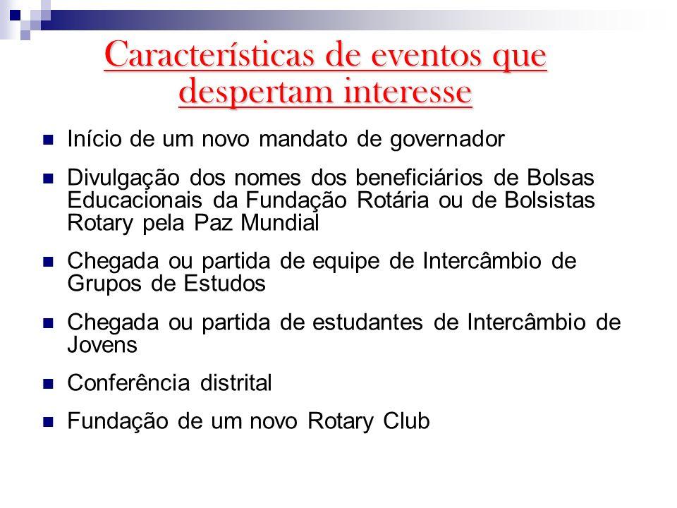 Início de um novo mandato de governador Divulgação dos nomes dos beneficiários de Bolsas Educacionais da Fundação Rotária ou de Bolsistas Rotary pela