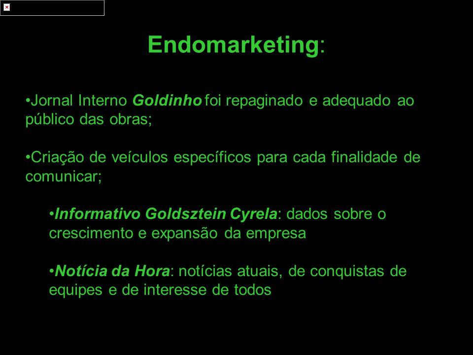 Jornal Interno Goldinho foi repaginado e adequado ao público das obras; Criação de veículos específicos para cada finalidade de comunicar; Informativo