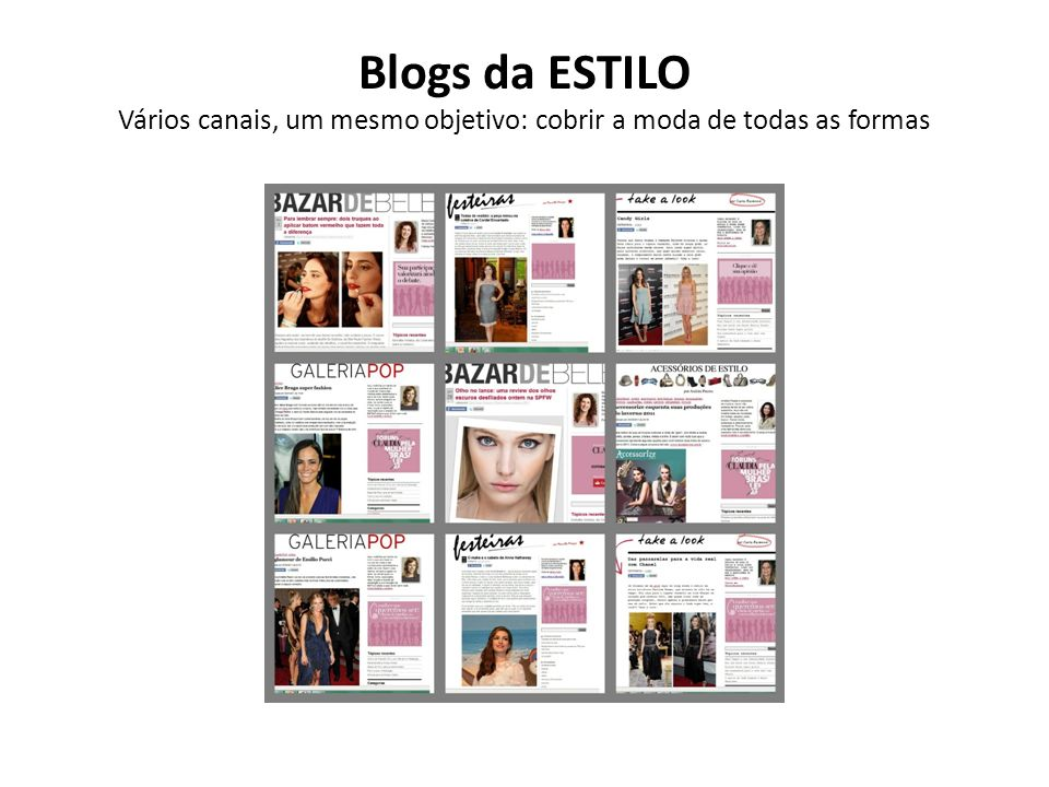 Moda, beleza e estilo são os grandes assuntos da revista ESTILO.