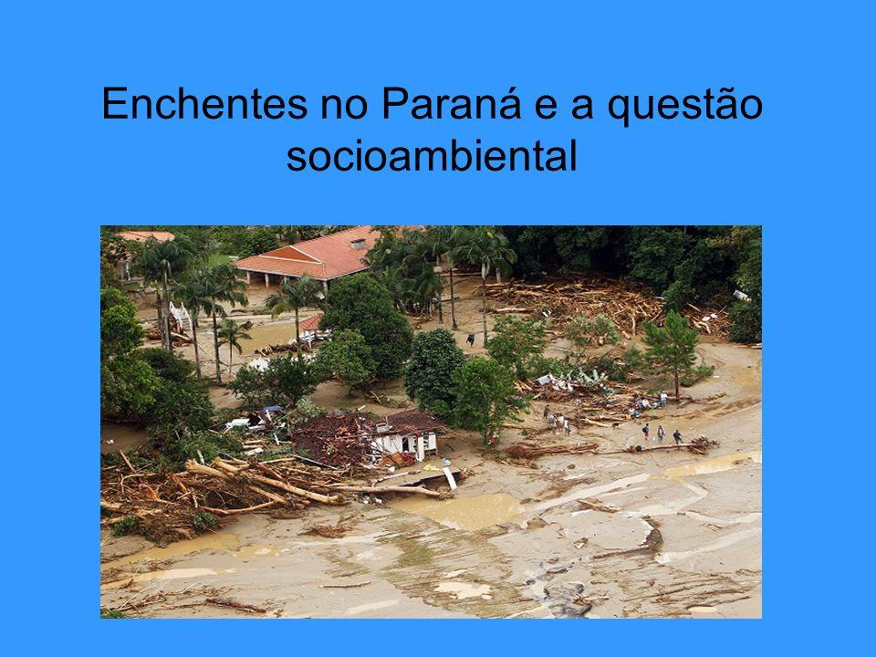 Enchentes no Paraná e a questão socioambiental