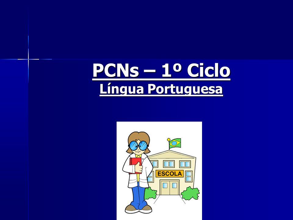 PCNs – 1º Ciclo Língua Portuguesa