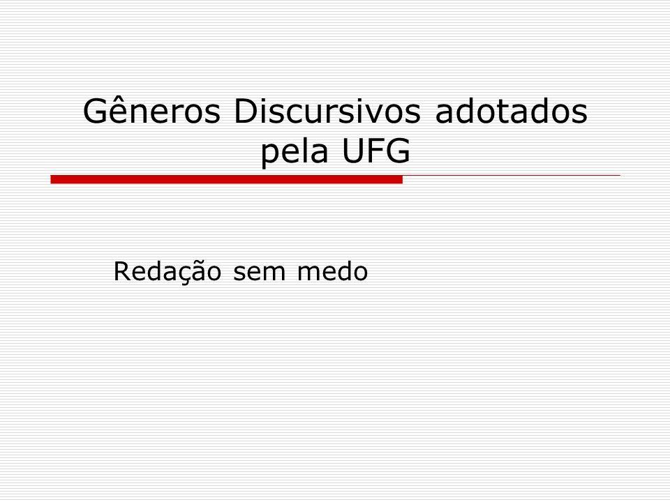 Gêneros Discursivos adotados pela UFG Redação sem medo
