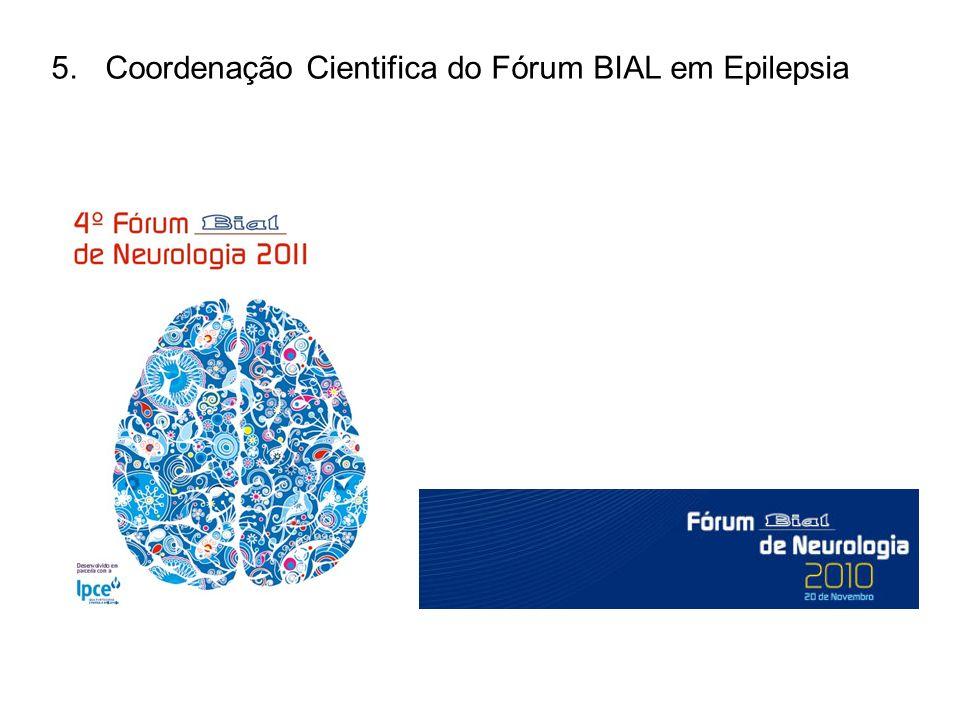 5.Coordenação Cientifica do Fórum BIAL em Epilepsia