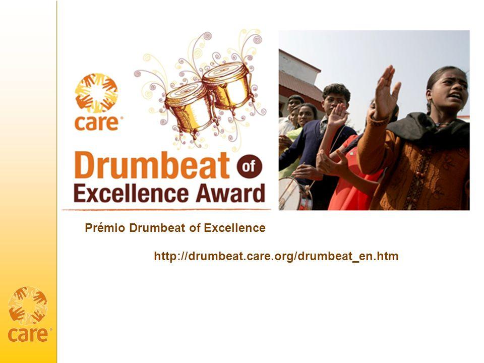 http://drumbeat.care.org/drumbeat_en.htm Prémio Drumbeat of Excellence