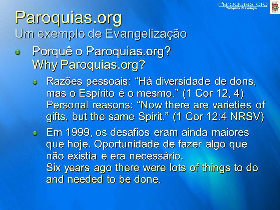 Paroquias.org Um exemplo de Evangelização Porquê o Paroquias.org.