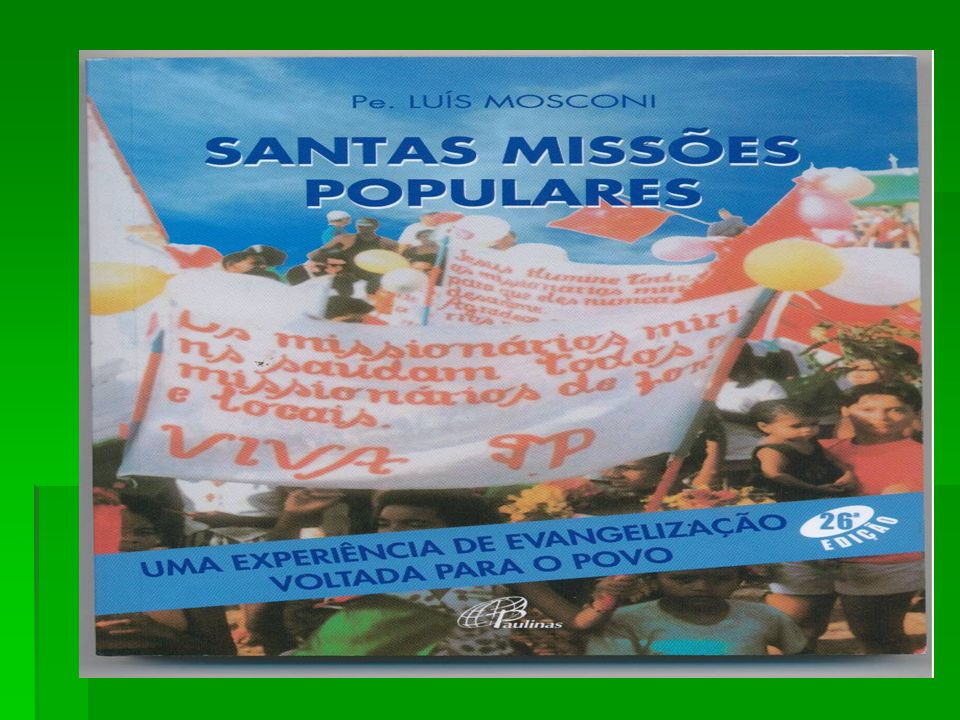 Viver com doação, com jubilo interior, com gosto, a missão de missionário diocesano.