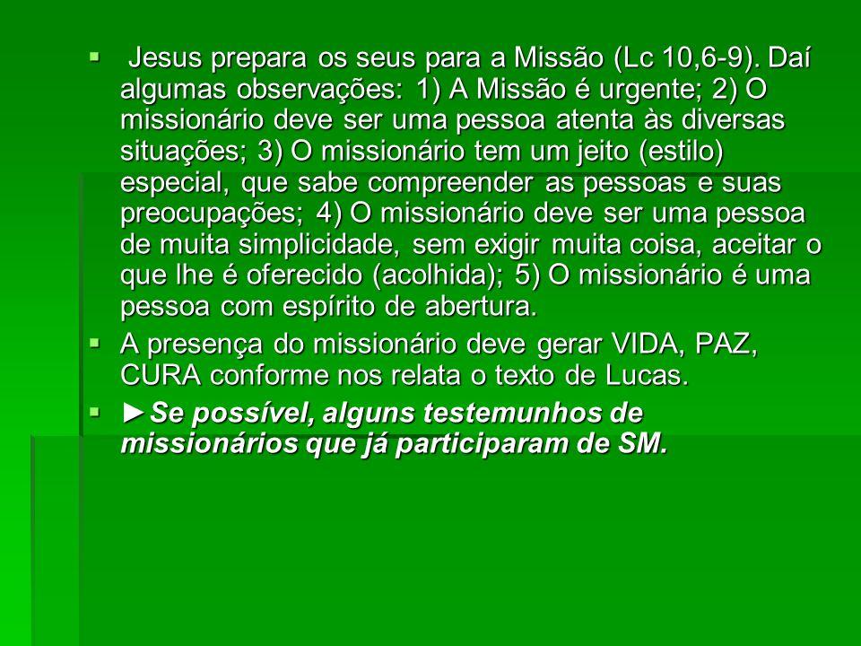 Jesus prepara os seus para a Missão (Lc 10,6-9). Daí algumas observações: 1) A Missão é urgente; 2) O missionário deve ser uma pessoa atenta às divers