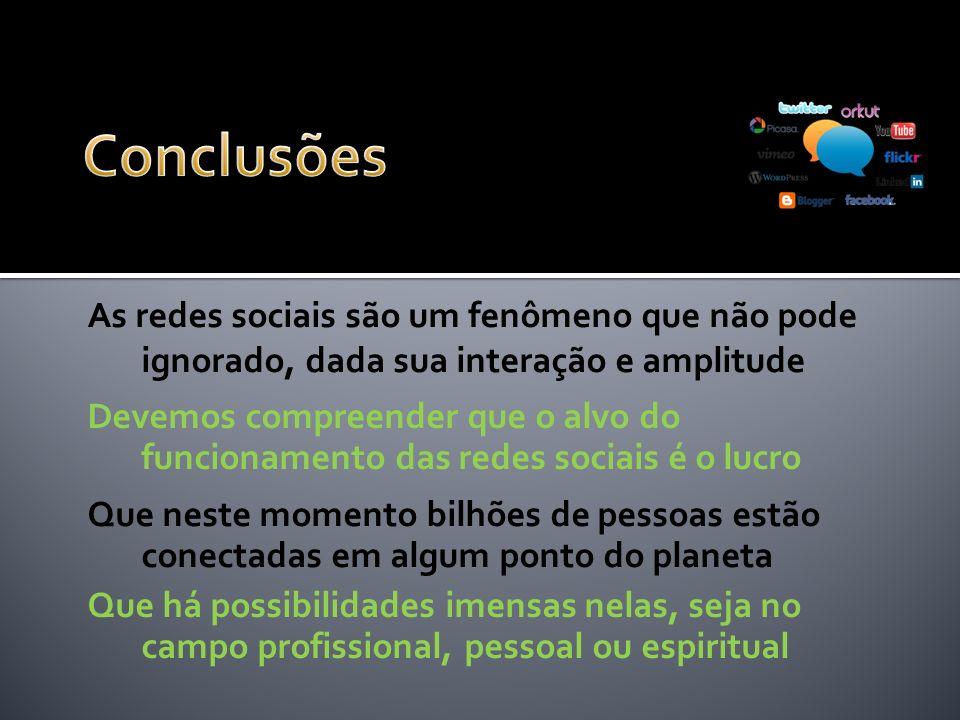 As redes sociais são um fenômeno que não pode ignorado, dada sua interação e amplitude Devemos compreender que o alvo do funcionamento das redes socia