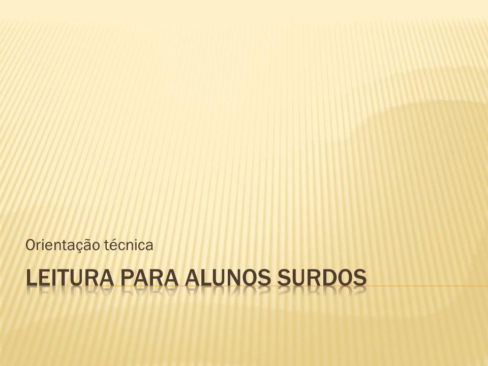 Resultados Decodificação por meio do alfabeto digital Atribuição de sentido com base no conhecimento da língua portuguesa: cara = caro; fazendo = fazenda; significado = signo; identidade = RG; expressão = ex+pressão.