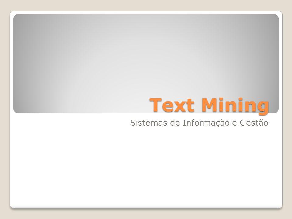 Text Mining Sistemas de Informação e Gestão