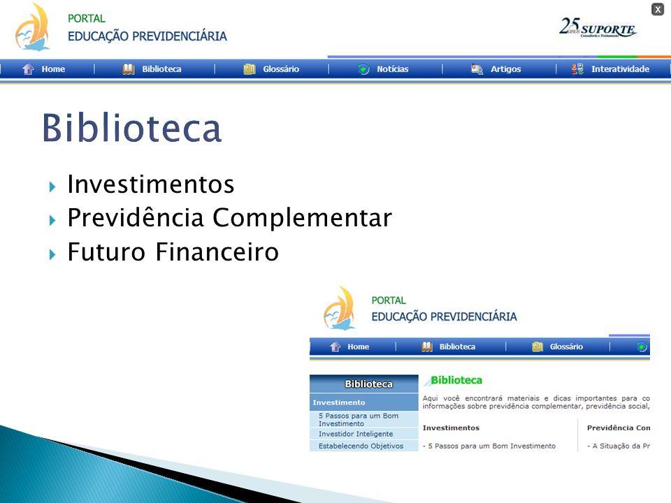 Investimentos Previdência Complementar Futuro Financeiro