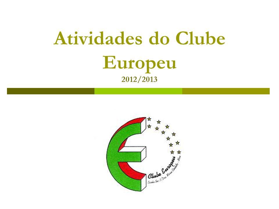 Atividades do Clube Europeu 2012/2013