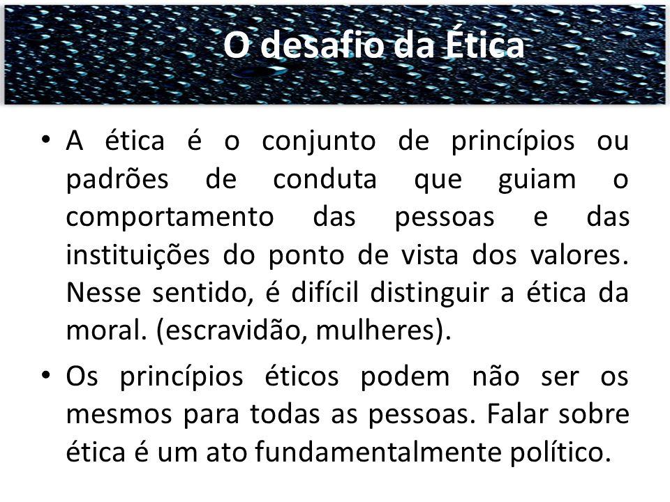 A ética é o conjunto de princípios ou padrões de conduta que guiam o comportamento das pessoas e das instituições do ponto de vista dos valores. Nesse