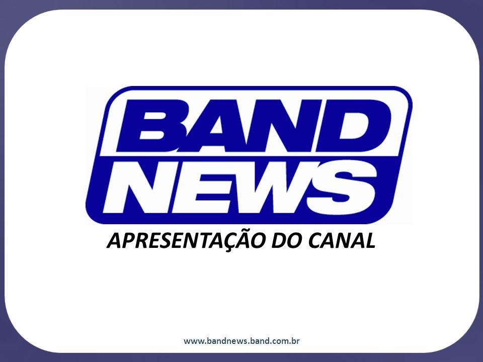 BANDNEWS é o primeiro canal de notícias brasileiro 24 horas no ar.
