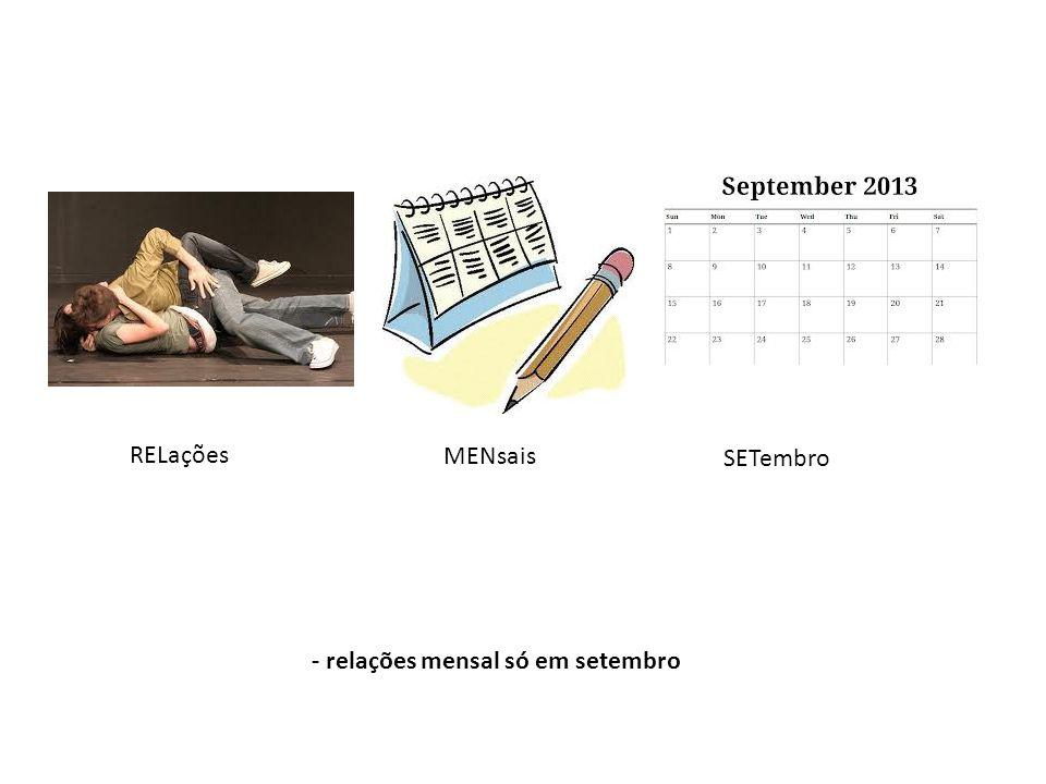 RELações MENsais SETembro - relações mensal só em setembro