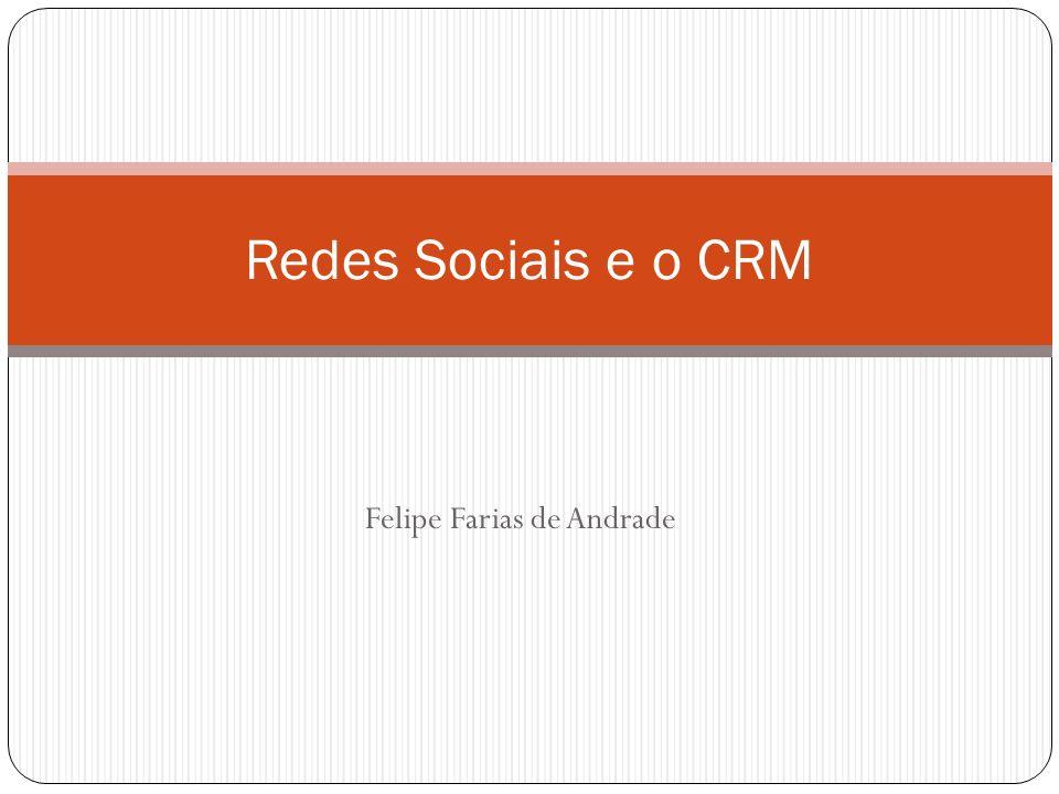 Felipe Farias de Andrade Redes Sociais e o CRM