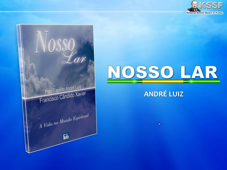 Capítulo 20- Noções de Lar De volta à sala de estar, André desejou mais informações sobre a organização doméstica em Nosso Lar.