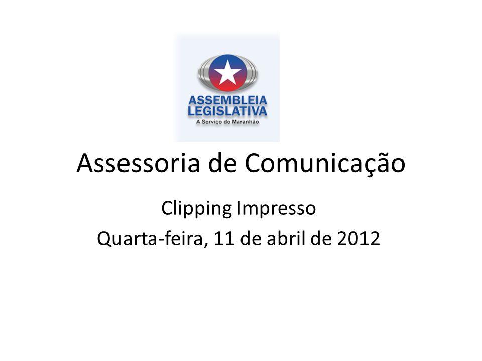 Assessoria de Comunicação Clipping Impresso Quarta-feira, 11 de abril de 2012