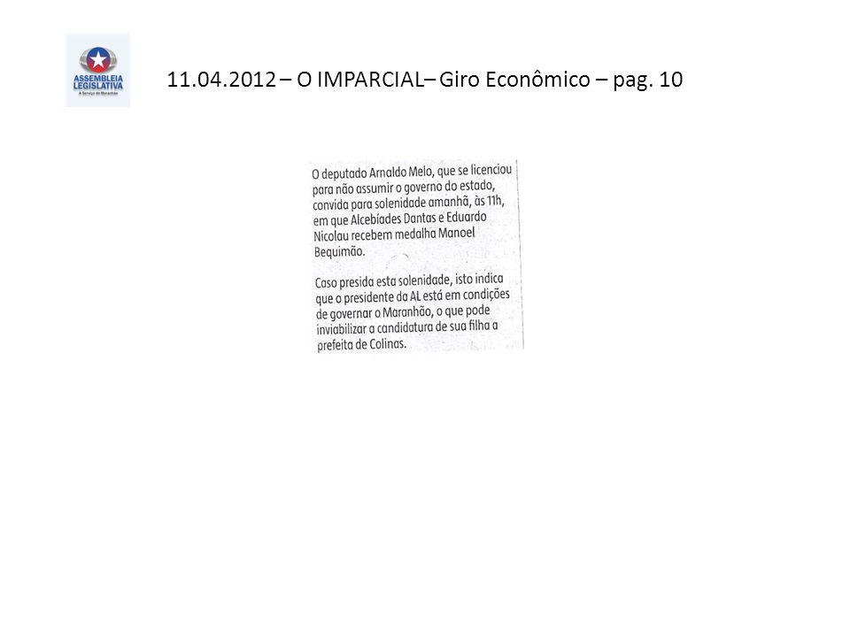 11.04.2012 – O IMPARCIAL– Giro Econômico – pag. 10