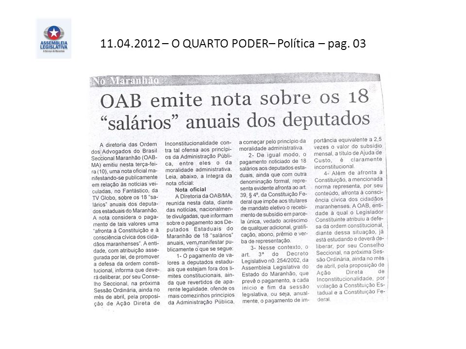 11.04.2012 – O QUARTO PODER– Política – pag. 03