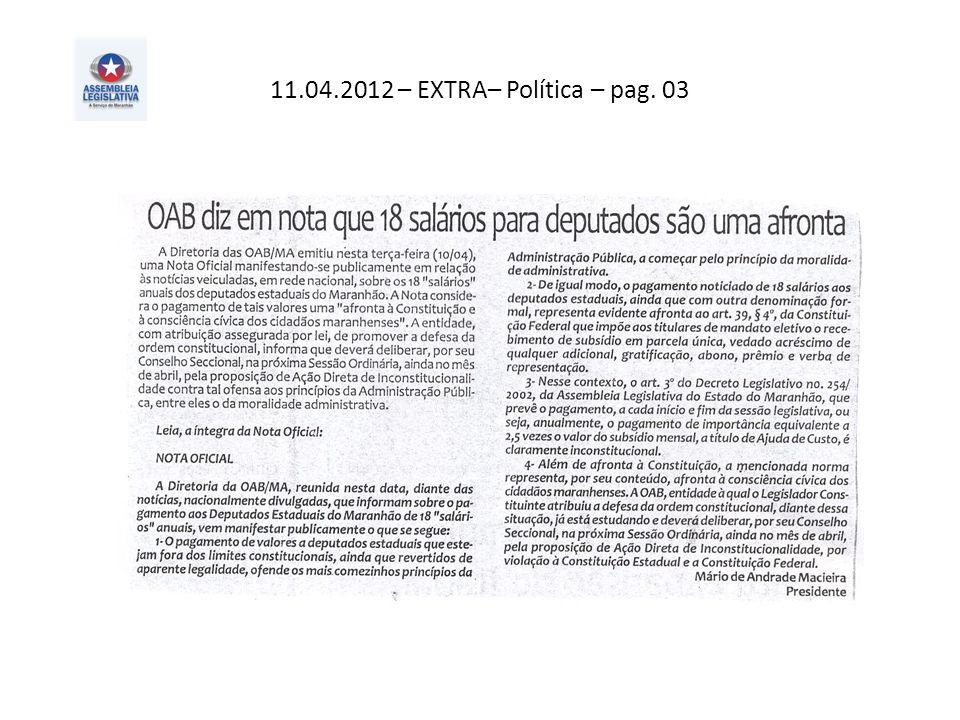 11.04.2012 – EXTRA– Política – pag. 03