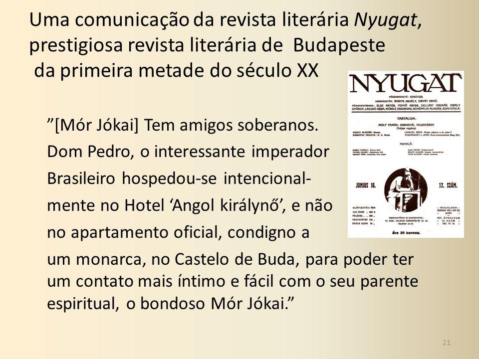 Uma comunicação da revista literária Nyugat, prestigiosa revista literária de Budapeste da primeira metade do século XX [Mór Jókai] Tem amigos soberan