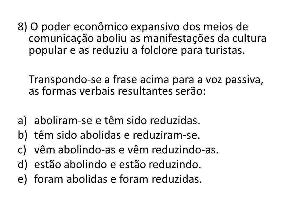 PRONOMES OBLÍQUOS E COLOCAÇÃO PRONOMINAL 9)Crônicas.