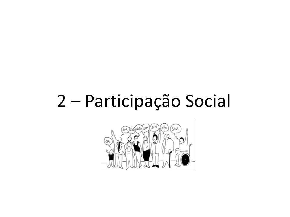 2 – Participação Social