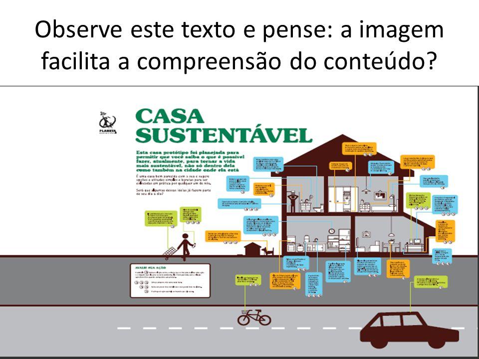 Observe este texto e pense: a imagem facilita a compreensão do conteúdo?