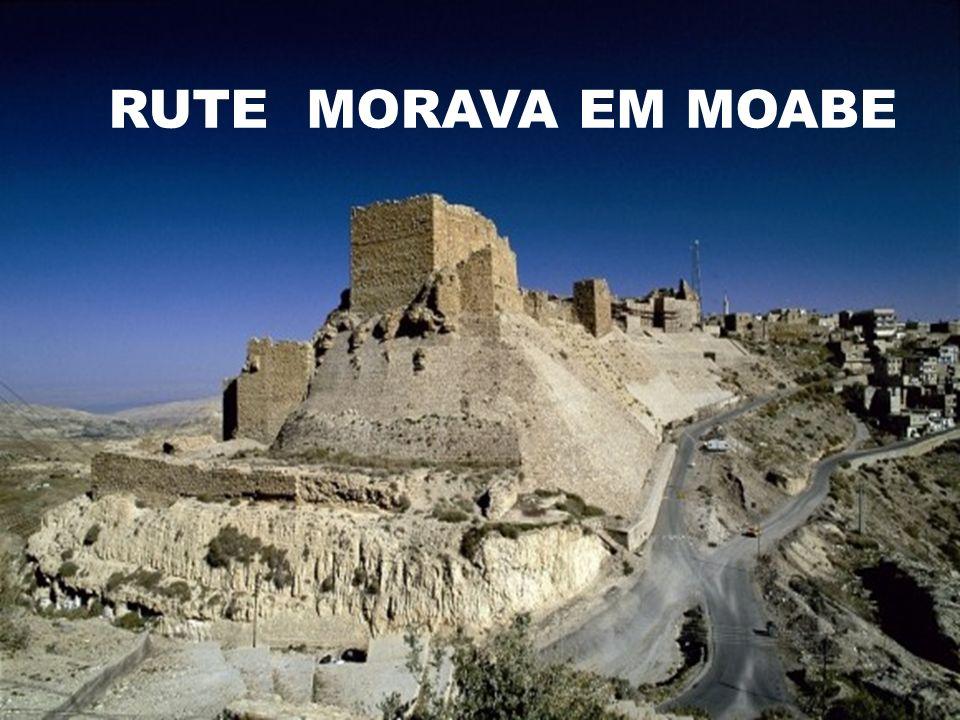 RUTE MORAVA EM MOABE