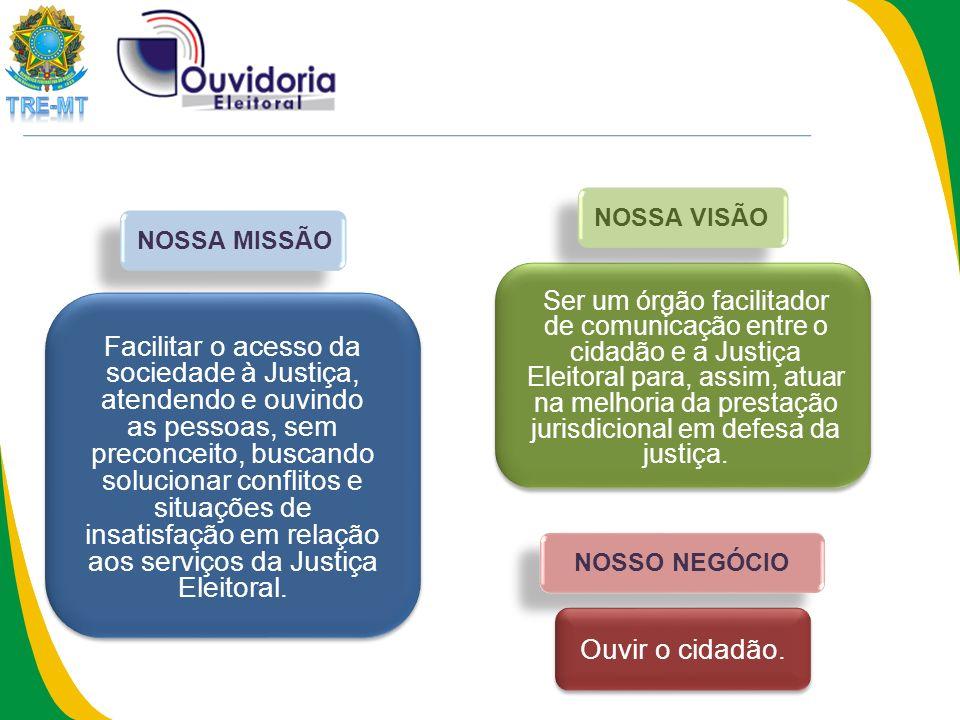 Facilitar o acesso da sociedade à Justiça, atendendo e ouvindo as pessoas, sem preconceito, buscando solucionar conflitos e situações de insatisfação em relação aos serviços da Justiça Eleitoral.
