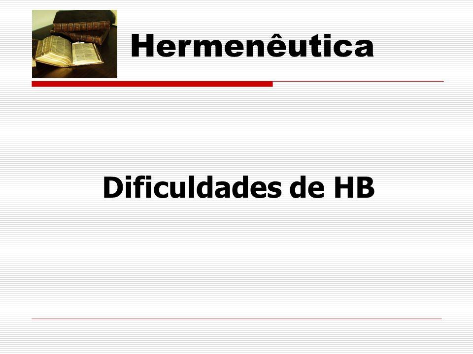 Hermenêutica Dificuldades de HB